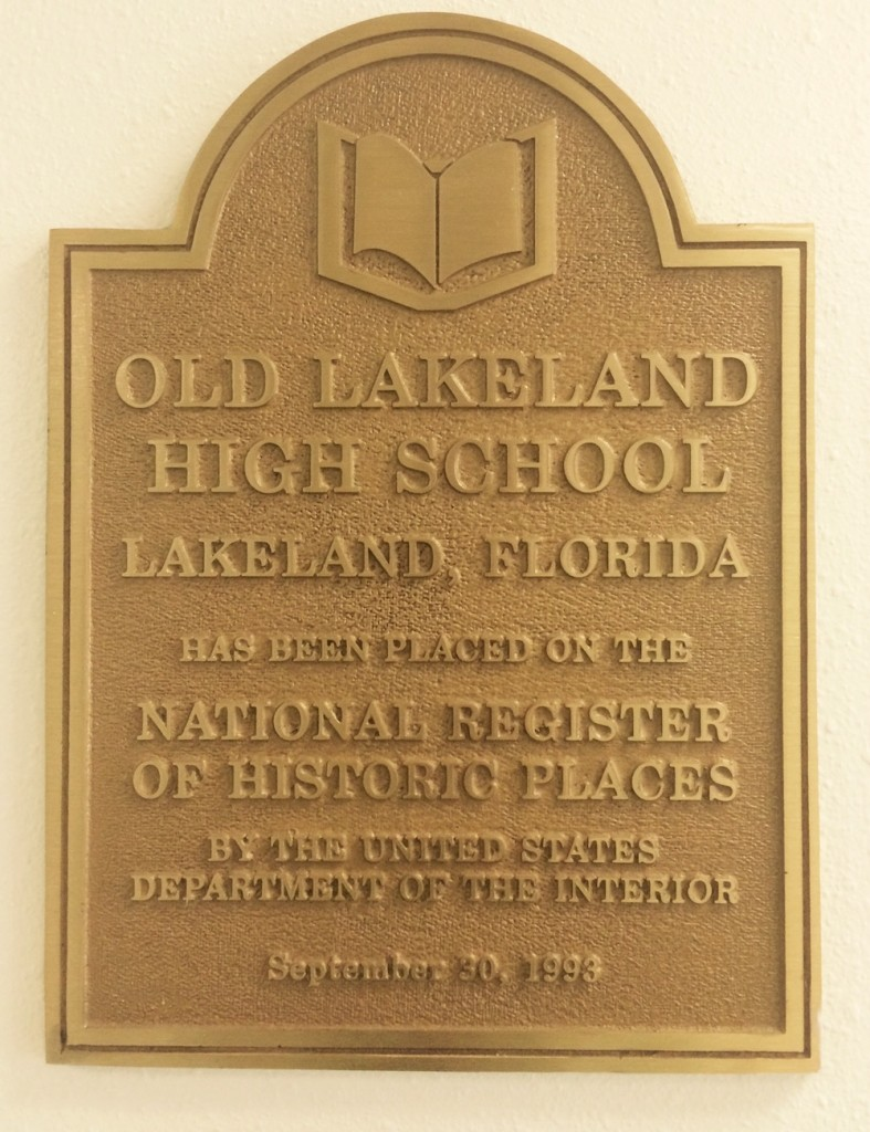 Plaque stating that the old lakeland high school in lakeland florida was placed on the National Register of Historic Places. 1993